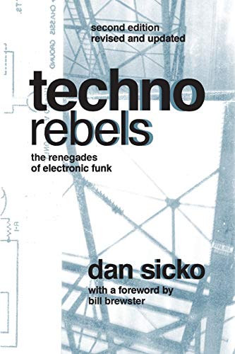 9780814334386: Techno Rebels: The Renegades of Electronic Funk (Painted Turtle Book)