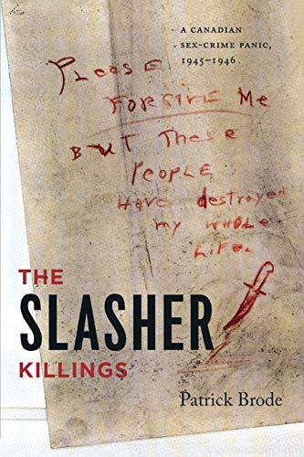 9780814334485: The Slasher Killings: A Canadian Sex-Crime Panic, 1945-1946 (Painted Turtle)