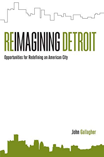 9780814334690: Reimagining Detroit: Opportunities for Redefining an American City (Painted Turtle)
