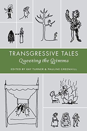 9780814334812: Transgressive Tales: Queering the Grimms (Series in Fairy-Tale Studies)