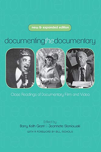 9780814339718: Documenting the Documentary: Close Readings of Documentary Film and Video, New and Expanded Edition (Contemporary Approaches to Film and Media Series)