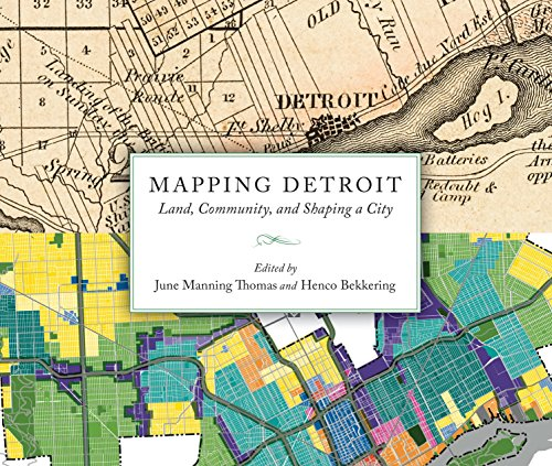 9780814340264: Mapping Detroit: Land, Community, and Shaping a City (Great Lakes Books Series)