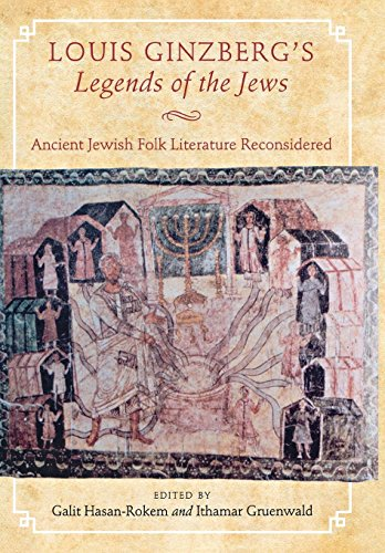 9780814340479: Louis Ginzberg's Legends of the Jews: Ancient Jewish Folk Literature Reconsidered
