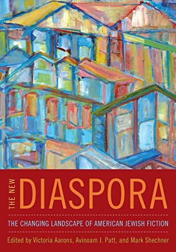 The New Diaspora: The Changing Landscape of: Patt, Avinoam J.