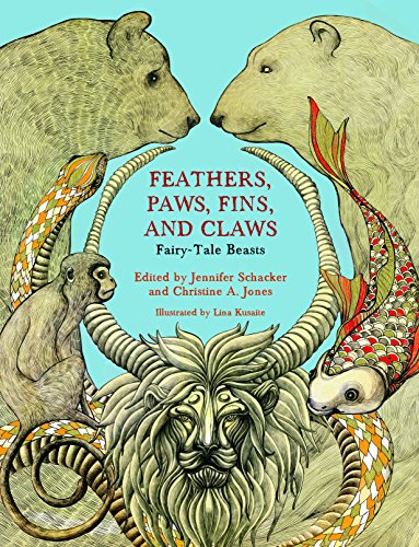 9780814340691: Feathers, Paws, Fins, and Claws: Fairy-tale Beasts