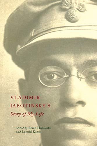 Vladimir Jabotinsky's Story of My Life -: Vladimir Jabotinsky