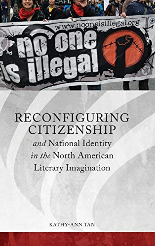 9780814341407: Reconfiguring Citizenship and National Identity in the North American Literary Imagination (Series in Citizenship Studies)