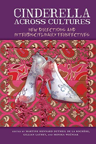 Cinderella Across Cultures: Gillian Lathey, Martine Hennard Dutheil De la Rochere, Monika Wozniak,