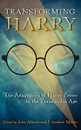 9780814344910: Transforming Harry: The Adaptation of Harry Potter in the Transmedia Age