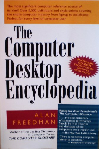 9780814400128: The Computer Desktop Encyclopedia