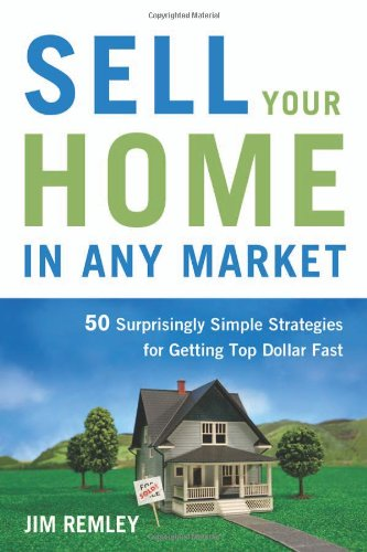 9780814400289: Sell Your Home in Any Market: 50 Surprisingly Simple Strategies for Getting Top Dollar Fast
