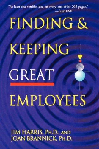 9780814400364: Finding & Keeping Great Employees