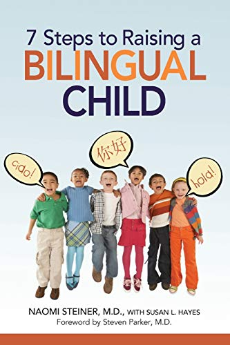 9780814400463: 7 Steps to Raising a Bilingual Child