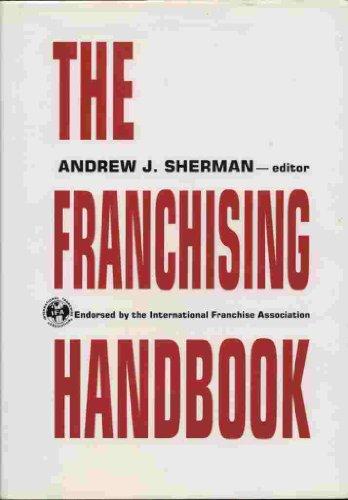 9780814401187: The Franchising Handbook