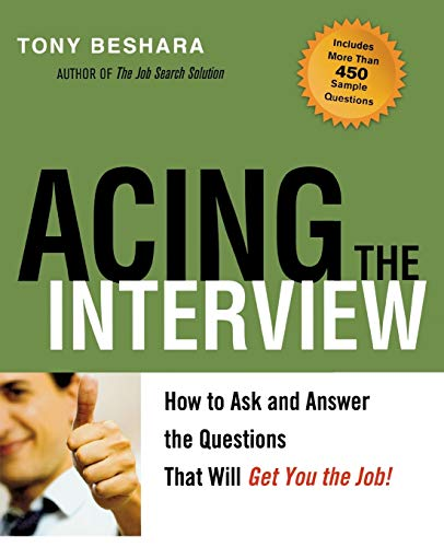 9780814401613: Acing the Interview: How to Ask and Answer the Questions That Will Get You the Job