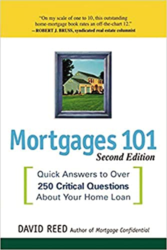 9780814401668: Mortgages 101: Quick Answers to Over 250 Critical Questions About Your Home Loan