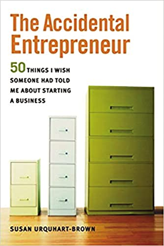9780814401675: The Accidental Entrepreneur: The 50 Things I Wish Someone Had Told Me About Starting a Business