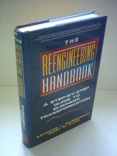 9780814402368: Reengineering Handbook: Step-by-step Guide to Business Transformation