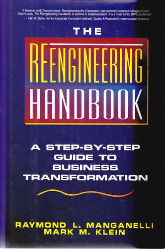 9780814402368: The Reengineering Handbook: A Step-by-Step Guide to Business Transformation