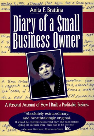 9780814402917: Diary of a Small Business Owner: A Personal Account of How I Built a Profitable Business