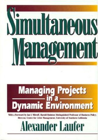 9780814403129: Simultaneous Management: Managing Projects in a Dynamic Environment