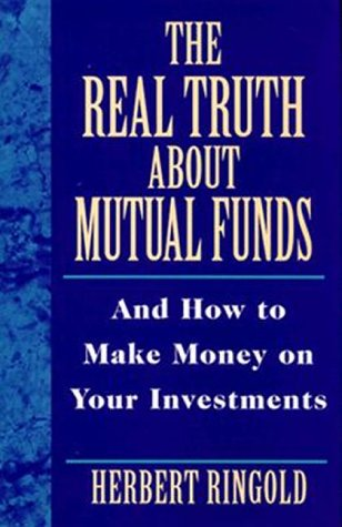 9780814403143: The Real Truth About Mutual Funds: And How to Make Money on Your Investments
