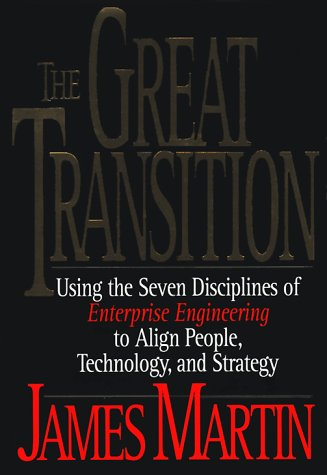 9780814403150: The Great Transition: Using the Seven Disciplines of Enterprise Engineering to Align People, Technology, and Strategy