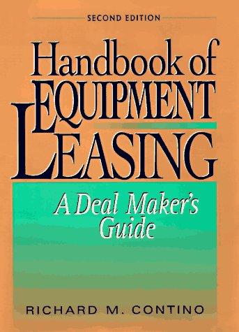9780814403174: Handbook of Equipment Leasing: A Deal Maker's Guide
