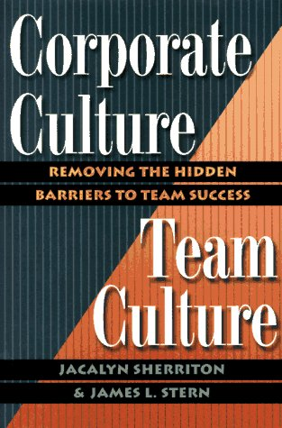 9780814403242: Corporate Culture/Team Culture: Removing the Hidden Barriers to Team Success