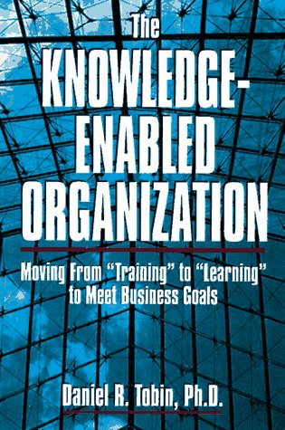 9780814403662: The Knowledge-Enabled Organization: Moving from