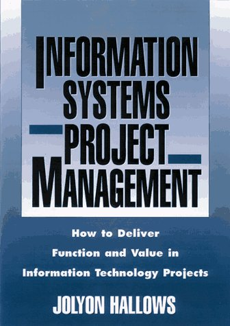 9780814403686: Information Systems Project Management: How to Deliver Function and Value in Information Technology Projects