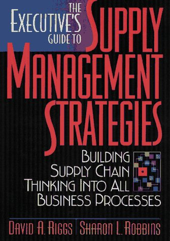 9780814403853: The Executive's Guide to Supply Management Strategies: Building Supply Chain Thinking Into All Business Processes
