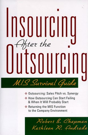 9780814403860: Insourcing After the Outsourcing: An MIS Survival Guide