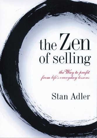 9780814404331: The ZEN of Selling: The Way to Profit from Life's Everyday Lessons