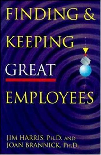 9780814404546: Finding & Keeping Great Employees