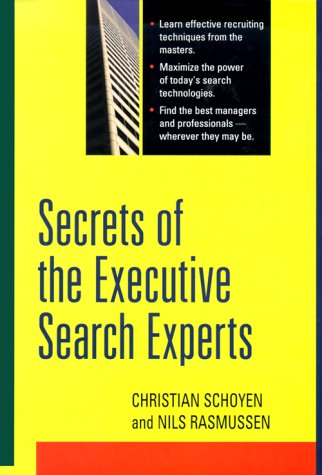 9780814404959: Secrets of the Executive Search Experts