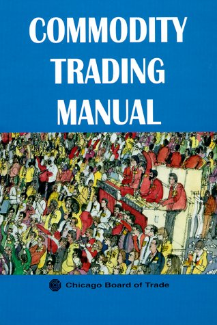 9780814404966: Commodity Trading Manual