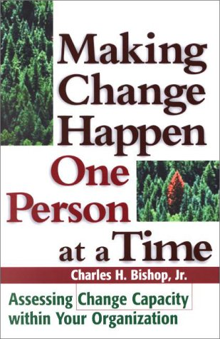 9780814405284: Making Change Happen One Person at a Time: Assessing Change Capacity within Your Organization