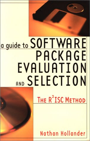 9780814405536: A Guide to Software Package Evaluation & Selection: The R2ISC Method