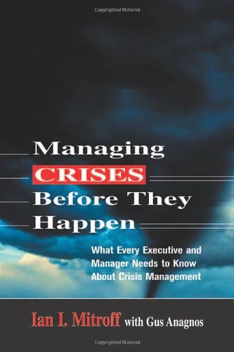 9780814405635: Managing Crises Before They Happen: What Every Executive Needs to Know About Crisis Management
