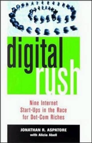 9780814405673: Digital Rush: Nine Internet Start-Ups in the Race for Dot.Com Riches