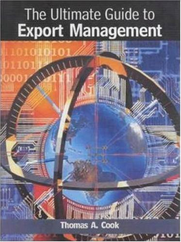 The Ultimate Guide to Export Management (9780814405819) by Thomas A. Cook