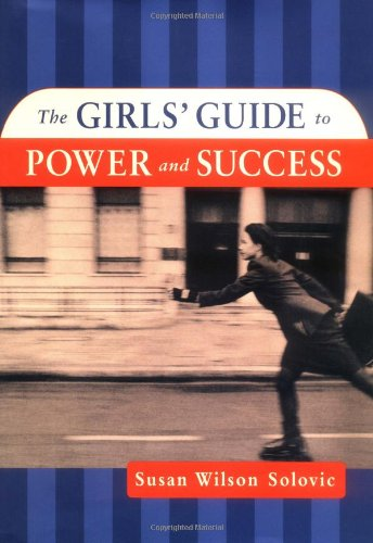 9780814405895: The Girls' Guide to Power and Success
