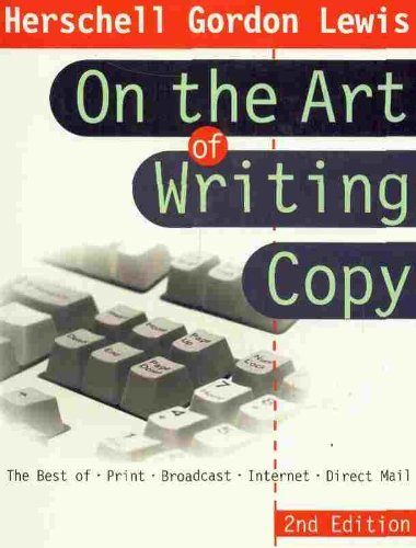 9780814405987: On the Art of Writing Copy: The Best of Print, Broadcast, Internet, Direct Mail