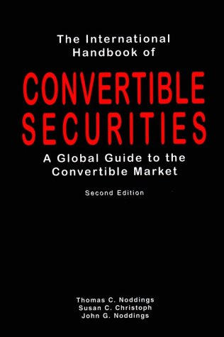 9780814406205: The International Handbook of Convertible Securities: A Global Guide to the Convertible Market