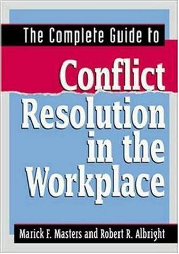 9780814406298: The Complete Guide to Conflict Resolution in the Workplace