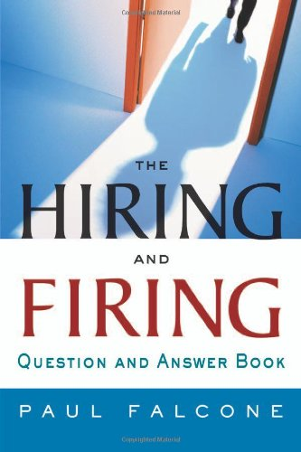 9780814406403: The Hiring and Firing Question and Answer Book