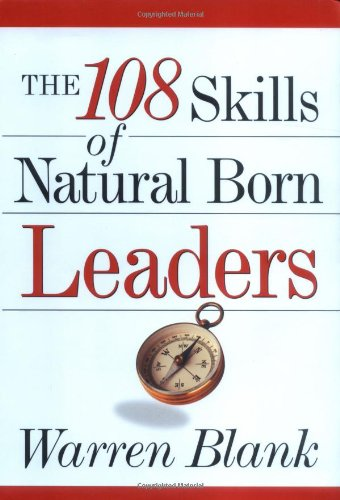 9780814406465: The 108 Skills of Natural Born Leaders