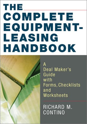 9780814406670: The Complete Equipment-Leasing Handbook (With CD-ROM)