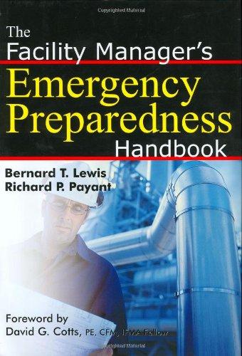 9780814407189: The Facility Manager's Emergency Preparedness Handbook